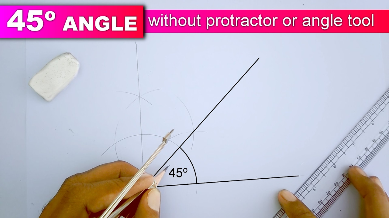Construction of 45 Degree Angle with the help of Compass at