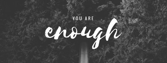 You Are Enough Facebook Cover Templates by Canva