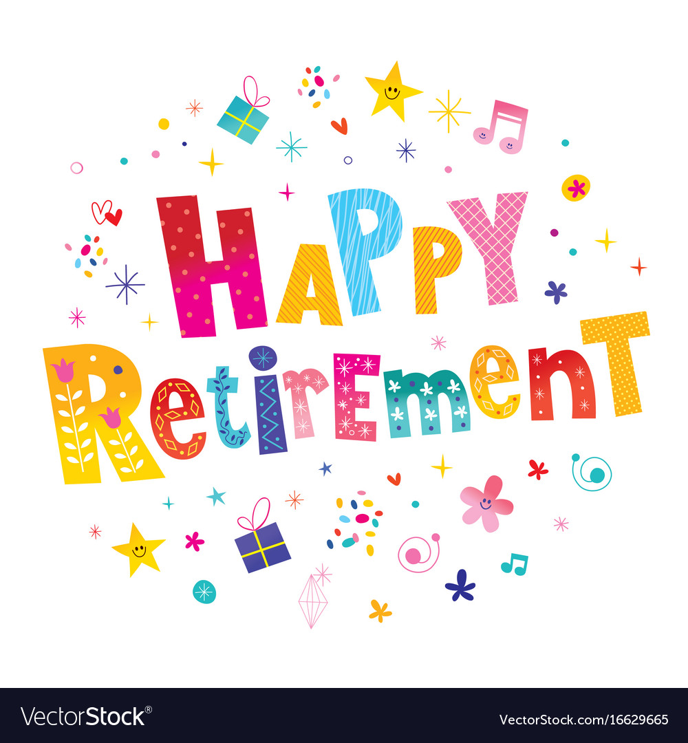 Happy retirement Royalty Free Vector Image VectorStock